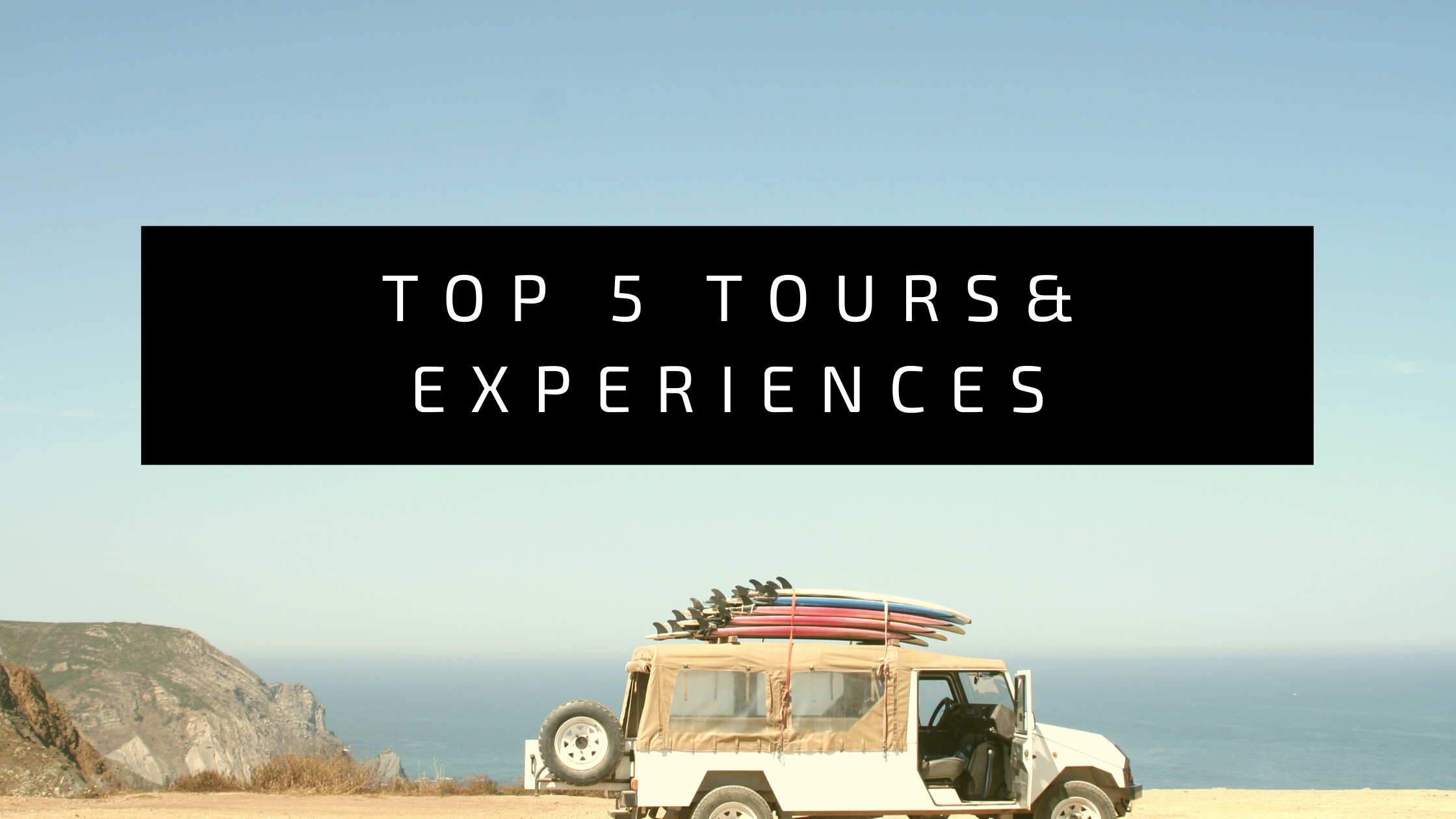 Off-Road vehicle against beautiful background reading: Top 5 Tours and experiences (in Zimbabwe)